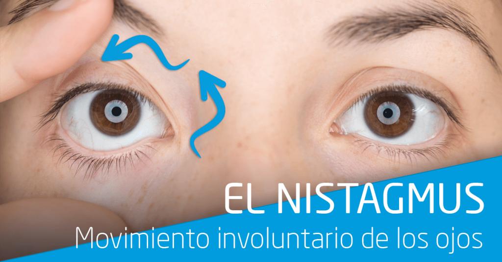 Nistagmus: qué es, síntomas y posibles tratamientos.